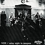 Vox Rainy Night In Tampere/What's Wrong With You? (Remastered)
