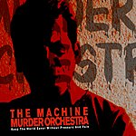 Machine Murder Orchestra (7-Track Maxi-Single)