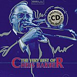 Chris Barber The Very Best Of Chris Barber