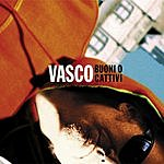 Vasco Rossi Buoni O Cattivi (Single)