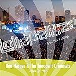 Ben Harper & The Innocent Criminals Lollapalooza: Ben Harper & The Innocent Criminals - August 3, 2007 (Single)(Live)