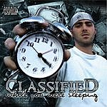 Classified While You Were Sleeping