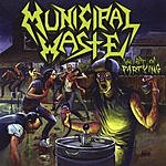 Municipal Waste The Art Of Partying (2-Track Single)