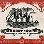 Modest Mouse Dashboard (Single)