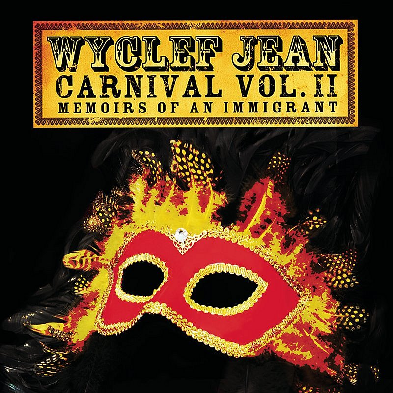 Cover Art: Carnival, Vol. II: Memoirs Of An Immigrant (Deluxe Edition)