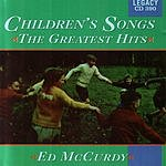 Ed McCurdy Children's Songs - The Greatest Hits