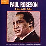 Paul Robeson A Man And His Beliefs