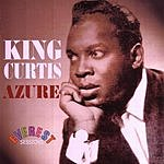 King Curtis The Everest Sessions: Azure