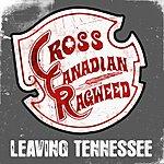 Cross Canadian Ragweed Leaving Tennessee (Single)