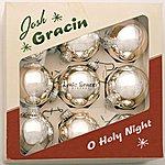 Josh Gracin O Holy Night (Single)
