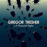 Gregor Tresher A Thousand Nights