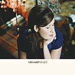 Kate Walsh Tonight (Single)