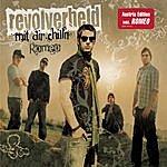 Revolverheld Mit Dir Chilln/Romeo