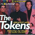 The Tokens The Tokens Greatest Hits