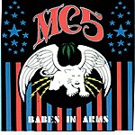 MC5 Babes In Arms