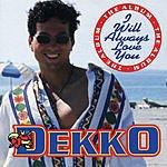 Dekko I Will Always Love You