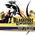 Blackfoot Confederacy Hear The Beat: Pow-Wow Songs Recorded Live At Ft. McDowell
