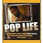 Pras Pop Life (4-Track Maxi-Single)