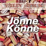 Willy Astor Jönne Könne (2-Track Single)