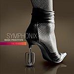 Symphonix Music Prostitute: The Remixes