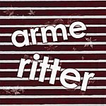 Arme Ritter EP 2007