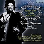Tony Moran Keep Your Body Workin