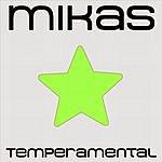 Mikas Temperamental (Mikas Phase 2 Mix)