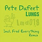 Pete Dafeet Lungs