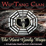 Wu-Tang Clan The Heart Gently Weeps (Single)(Edited)