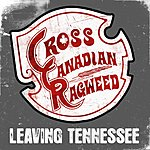 Cross Canadian Ragweed Leaving Tennessee