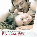 Cover Art: P.S. I Love You: Music From The Motion Picture