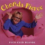 Chonda Pierce Four Eyed Blonde