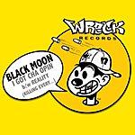Black Moon I Got Cha Opin/Reality (5-Track Maxi-Single) (Parental Advisory)