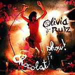Olivia Ruiz Chocolat Show (Live)