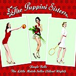 The Puppini Sisters Jingle Bells/The Little Match Seller (Silent Night)