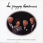 The Happy Goodmans Southern Gospel Treasury Series: The Happy Goodmans