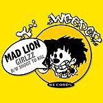 Mad Lion Girlzz/Shoot To Kill (6-Track Maxi-Single)