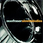 Dean Fraser Slow Melodies