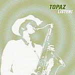 Topaz Listen!