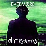 Evermore Dreams