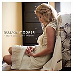Allison Moorer I Want A Little Sugar In My Bowl (Single)