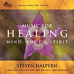 Steven Halpern Music For Healing