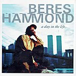 Beres Hammond A Day In The Life