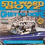 5th Ward Boyz Ghetto Dope (Parental Advisory)