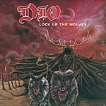 Dio Lock Up The Wolves