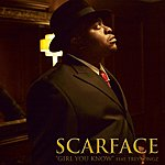 Scarface Girl You Know (Single) (Edited)