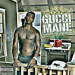 Gucci Mane Back To The Traphouse (Parental Advisory)