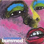 Happy Mondays Bummed (Remastered) (Deluxe Edition)
