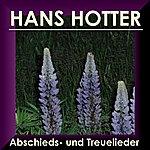 Hans Hotter Abschieds Und Treuelieder