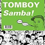 Tomboy Samba! (Single)